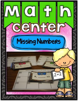Math Center ~ Missing Numbers