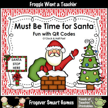 Time--Must Be Time for Santa Fun with QR Codes (O'Clock/Ha