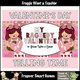 Valentine's Day--Raggedy Valentine o'clock half-past quarter-past quarter before