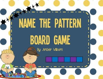 Math Center Name the Pattern Board Game
