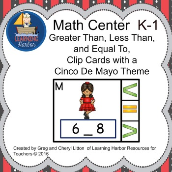 Math Center  Numbers Less Than, Greater Than, Equal To, Cinco de Mayo
