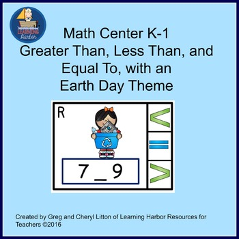 Math Center  Numbers Less Than, Greater Than, Equal To, Earth Day