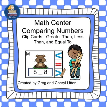 Math Center  Numbers Less Than, Greater Than, Equal To,  Groundhog Day