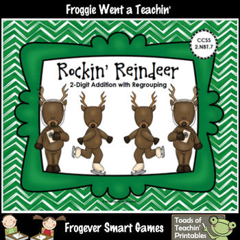 """2-Digit Addition with Regrouping -- """"Rockin' Reindeer"""""""