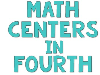 Math Center Rotations for Fourth Grade