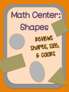 Math Center Shapes, Colors, and Sizes