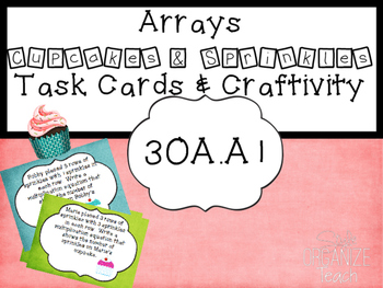 Math Center Task Cards Arrays and Craftivity 3OA.A1 Common Core Math
