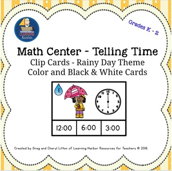 Math Center Telling Time to the Hour and Half Hour Rainy D
