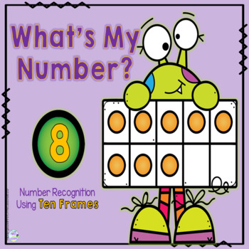 Math Center: What's My Number? Ten Frame Number Recognition