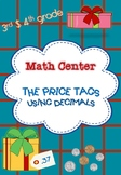 "Math Center: ""the price tags"" using decimals -3rd & 4th gr"