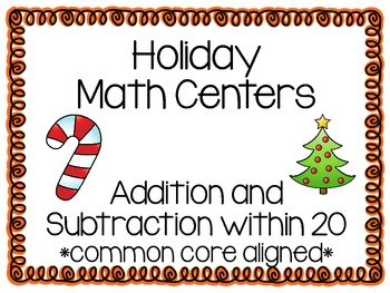 Math Centers Addition and Subtraction within 20 Christmas Themed