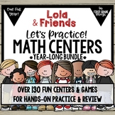 Math Centers All Year Bundle with Lola