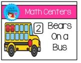 Math Centers - Bears On A Bus