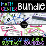 Math Centers Bundle  Place Value, Rounding, Addition & Subtraction 