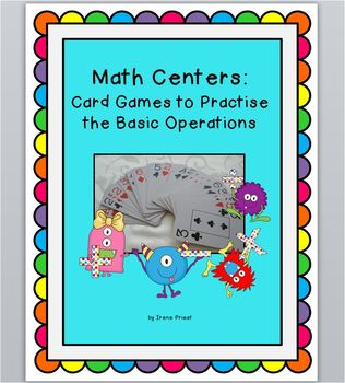 Math Centers: Card Games to Practise the Basic Operations