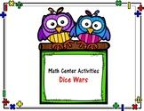 Math Centers - Dice Wars