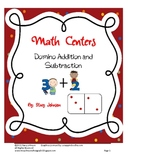 Math Centers: Domino Addition and Subtraction