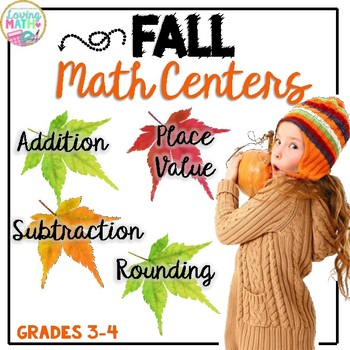 Math Centers Fall Theme {Place Value, Addition, Subtraction, Rounding}