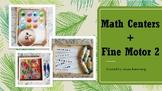 Math Centers + Fine Motor 2