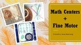 Math Centers + Fine Motor