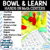 Math Centers: Hands On Bowl & Learn