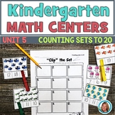 Math Centers Kindergarten - Counting Sets to 20 Worksheets and Activities