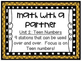 Math Centers - Math with a Partner - Unit 2: Teen Numbers