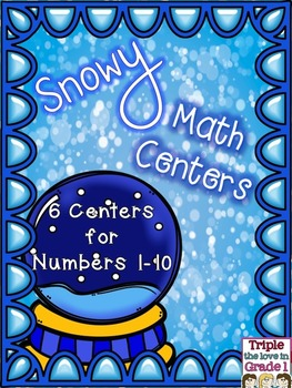 Math Centers Numbers 1-10 Snow Globe Themed