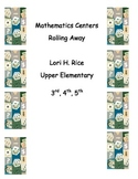 Math Centers--Rollilng Away