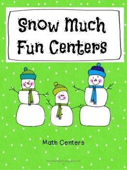 Math Centers - Snow Much Fun Centers