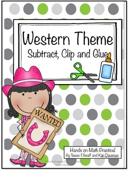 Math Centers - Subtract, Clip and Glue-Western themed