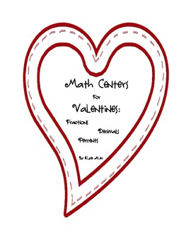 Math Centers for Valentines' Day:  Fractions, Decimals, and Percents