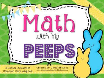 Math Centers....Math With My Peeps {Common Core Aligned}