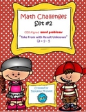 "Math Challenges Set #2 CCSS Word Problems"" Take From/ Resu"