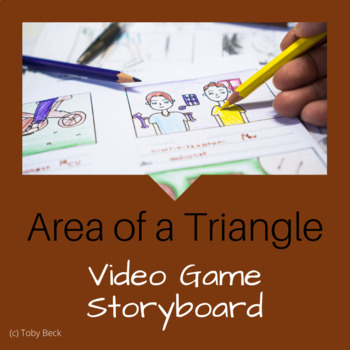 Math Challenge: Video Game Storyboard (Area of Triangle)