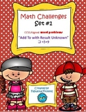"Math Challenges Set # 1 CCSS Word Problems ""Add To/ Result"