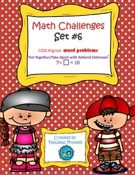 Math Challenges Set #6 CCSS Word Problems Put Together/ Ta