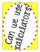 Math Classroom Management: Printable Calculator Use Signs!