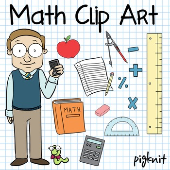 Math Clip Art -- Math Teacher, Book Worm, Mathematics, Ruler, Calculator, Paper
