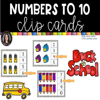 Math Clip Cards - Numbers to 10- Back to School