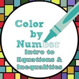 Math Color by Number - Intro to Equations and Inequalities
