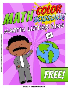 Math, Colors, Scissors - 003 - Martin Luther King - FREE - Common Core Aligned