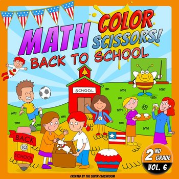 Math, Colors, Scissors - 006 - Back to School - 2nd grade - Common Core Aligned