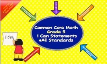 "Math Common Core Grade 5 - ""I Can"" Statements"