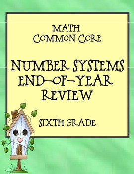 Math Common Core Number Systems Spiral Review for Sixth Grade