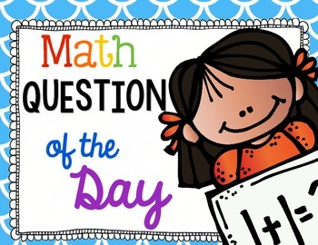 Math Common Core Question of the Day for First Grade
