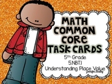 Math Common Core Task Cards 5th Grade CCSS 5.NBT.1