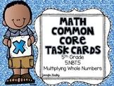 Math Common Core Task Cards 5th Grade CCSS 5.NBT.5
