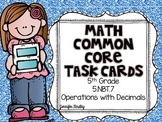 Math Common Core Task Cards 5th Grade CCSS 5.NBT.7 Operations with Decimals