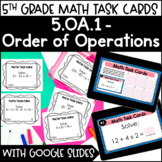 5.OA.1 Order of Operations Task Cards w/ Digital Task Cards